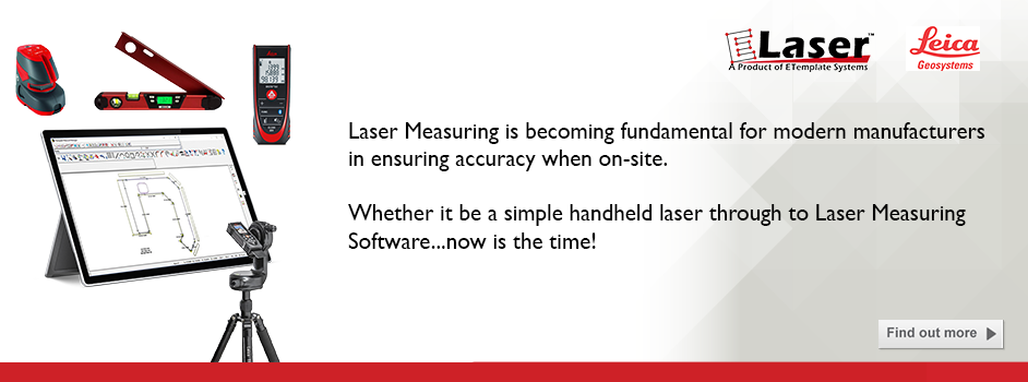 Laser Measuring is becoming fundamental for modern manufacturers in ensuring accuracy when on-site. Whether it be a simple handheld laser through to Laser Measuring Software...now is the time!