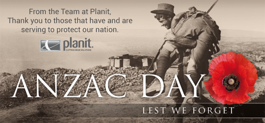 ANZAC DAY Closures - Planit Offices